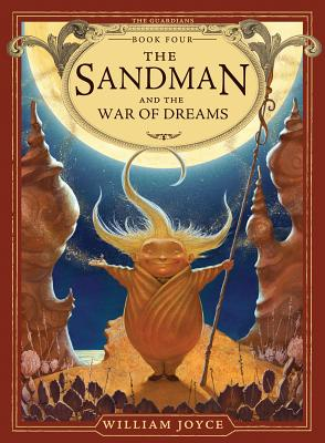 The Sandman and the War of Dreams By Joyce, William/ Joyce, William (ILT)