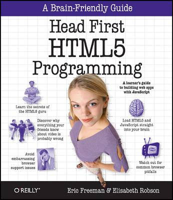 Head First HTML 5 By Freeman, Eric T./ Robson, Elisabeth
